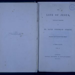 Open book showing the inner pages. The right hand page has the following text. The Life of Jesus, critically examined by Dr David Friedrich Strauss. Translated from the fourth German edition.