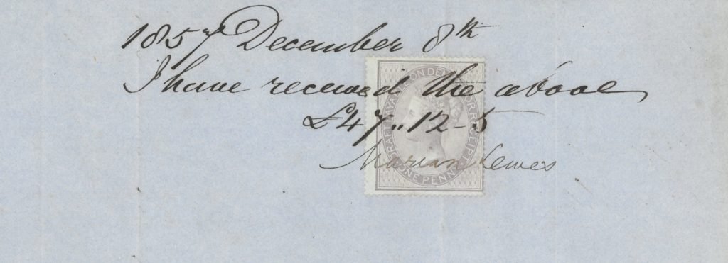 Detail from a letter. Handwritten are the words 1857 December 8th. I have received the above £47,, 12-5. It is signed Marian Lewes. Underneath the words is a stamp.