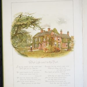 Inner page from the book. At the top is a colour illustration showing a large house with a number of windows smoking chimneys. The walls are covered in ivy. In the foreground is a garden and the house is framed by trees. A figure can be seen in the foreground. Beneath the illustration is the title, What life said to the poet and a number of verses, (Self and Life) is written in brackets under the verses.