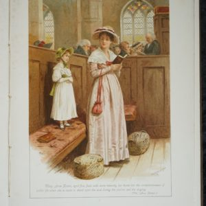 Inner page from the book. A page length colour illustration showing a number of people sitting in a church service. In the foreground is a woman holding a book, wearing a hat, dress and shawl and carrying a bag. Behind her is a child standing on the bench seat. She is wearing a dress and hat. Signed G.G.Kilburne. Beneath the illustration is a quote and is brackets (Vide 'Amos Barton')
